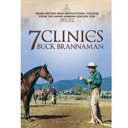 7 Clinics with Buck Brannaman: DVD Set 1: Groundwork (Discs 1-2)