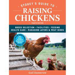 Storey's Guide to Raising Chickens - 4th Edition