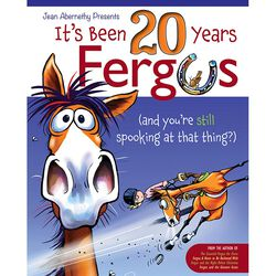 Its Been 20 Years, Fergus: (and you're still spooking at that thing?)