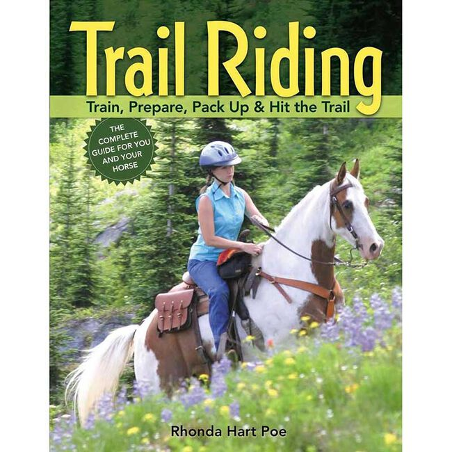 Trail Riding:Train, Prepare, Pack Up & Hit the Trail image number null