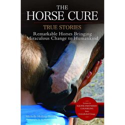 The Horse Cure: True Stories