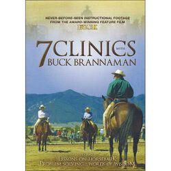 7 Clinics with Buck Brannaman: DVD Set 3: Lessons on Horseback, Problem-Solving, Words of Wisdom