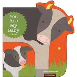 You Are My Baby: Farm Animals